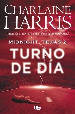 TURNO DE DÍA (MIDNIGHT, TEXAS 2)