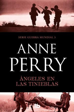 ÁNGELES EN LAS TINIEBLAS (PRIMERA GUERRA MUNDIAL 3)