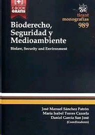 BIODERECHO, SEGURIDAD Y MEDIOAMBIENTE. BIOLAW, SECURITY AND ENVIRONMENT