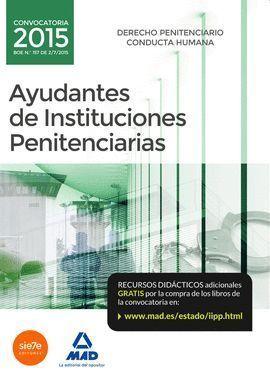 AYUDANTES DE INSTITUCIONES PENITENCIARIAS. DERECHO PENITENCIARIO. CONDUCTA HUMAN