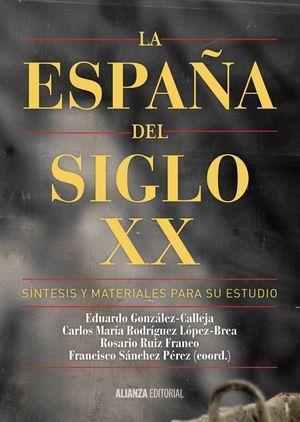 ESPAÑA DEL SIGLO XX, LA