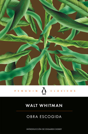 OBRA ESCOGIDA ( WALT WHITMAN )