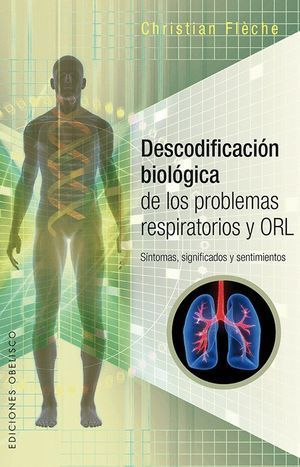 DESCODIFICACIÓN BIOLÓGICA PROBLEMAS RESPIRATO