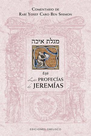 PROFECÍAS DE JEREMÍAS, LAS
