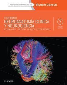 FITZGERALD. NEUROANATOMÍA CLÍNICA Y NEUROCIENCIA + STUDENTCONSULT (7ª ED.)