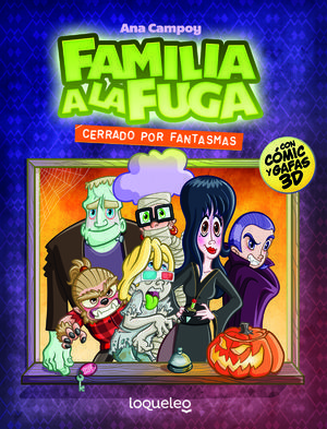FAMILIA A LA FUGA 3. CERRADO POR FANTASMAS.