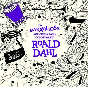 LA MARAVILLOSA AVENTURA PARA COLOREAR DE ROALD DAHL