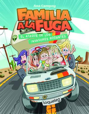 0EL ATAQUE DE LOS INVASORES RODANTES ( FAMILIA A LA FUGA 4 )