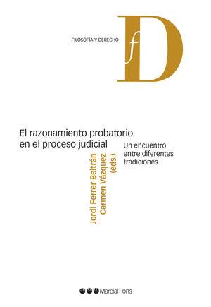 EL RAZONAMIENTO PROBATORIO EN EL PROCESO JUDICIAL