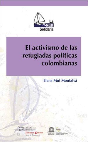 EL ACTIVISMO DE LAS REFUGIADAS POLÍTICAS COLOMBIANAS