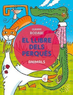 LLIBRE DELS PERQUÈS, EL. ANIMALS