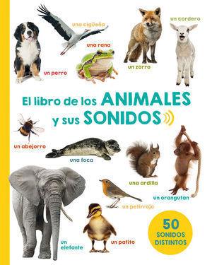 LIBRO DE LOS ANIMALES Y SUS SONIDOS, EL