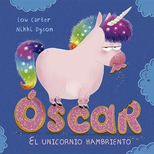 OSCAR. EL UNICORNIO HAMBRIENTO