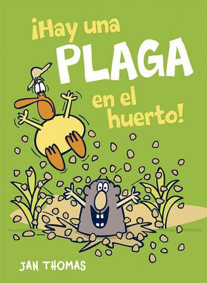 IHAY UNA PLAGA EN EL HUERTO!