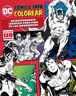 DC CÓMICS PARA COLOREAR SUPERHÉROES
