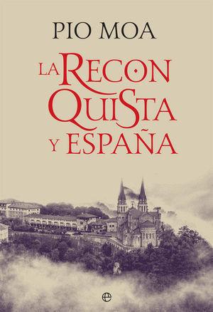 RECONQUISTA Y ESPAÑA, LA