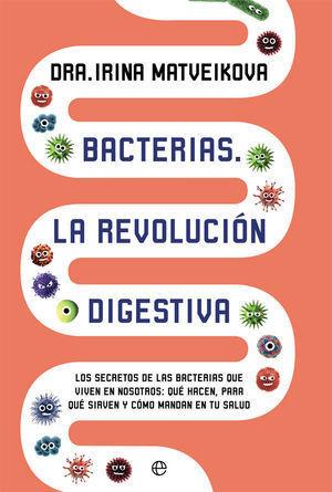 BACTERIAS. LA REVOLUCION DIGESTIVA