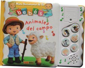 MINI DICCIONARIO DE BEBES SONOROS. ANIMALES DEL CAMPO