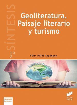 GEOLITERATURA. PAISAJE LITERARIO Y TURISMO