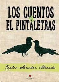 LOS CUENTOS DE EL PINTALETRAS