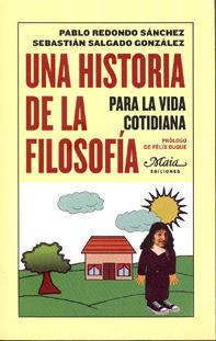 UNA HISTORIA DE LA FILOSOFÍA PARA LA VIDA COTIDIANA