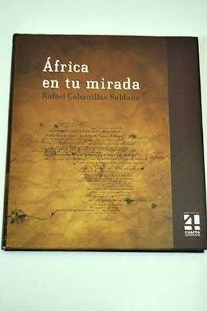 AFRICA EN TU MIRADA