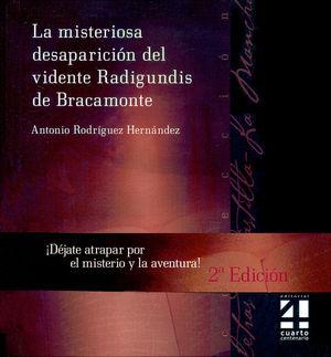 LA MISTERIOSA DESAPARICION DEL VIDENTE RADIGUNDIS DE BRACAMONTE
