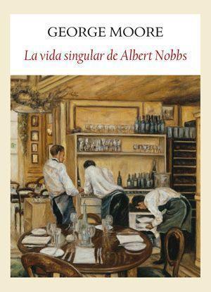 LA SINGULAR VIDA DE ALBERT NOBBS