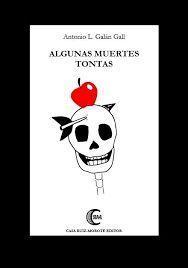 ALGUNAS MUERTES TONTAS