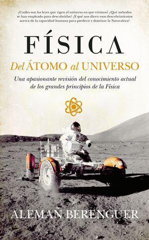 FÍSICA. DEL ÁTOMO AL UNIVERSO