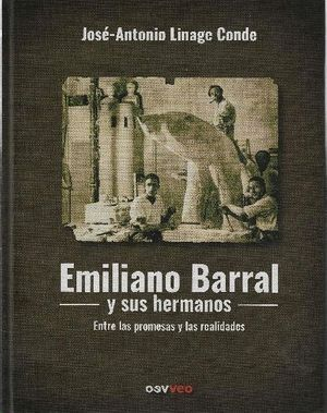 EMILIANO BARRAL Y SUS HERMANOS