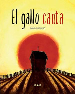 EL GALLO CANTA