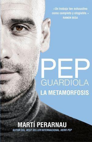METAMORFOSIS DE PEP GUARDIOLA