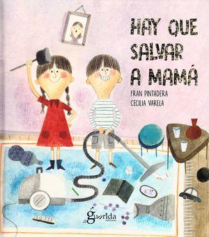 HAY QUE SALVAR A MAMÁ