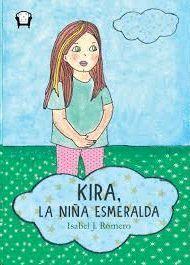 KIRA, LA NIÑA ESMERALDA