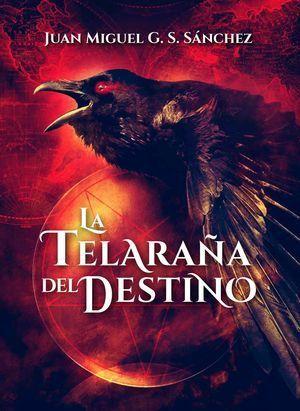 LA TELARAÑA DEL DESTINO
