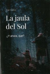 LA JAULA DEL SOL