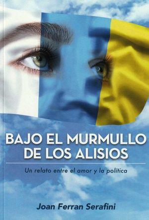 BAJO EL MURMULLO DE LOS ALISIOS