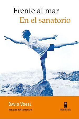 FRENTE AL MAR. EN EL SANATORIO