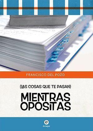 MIENTRAS OPOSITAS