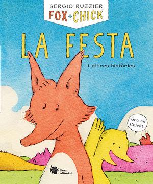 FOX + CHICK. LA FESTA I ALTRES HISTÒRIES
