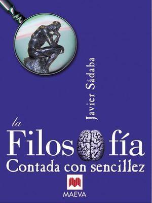 FILOSOFIA CONTADA CON SENCILLEZ, LA