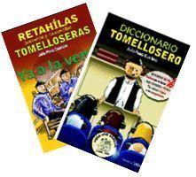 DICCIONARIO TOMELLOSERO + RETAHILAS , BACINERAS Y CANCIONCILLAS TOMELLOSERAS
