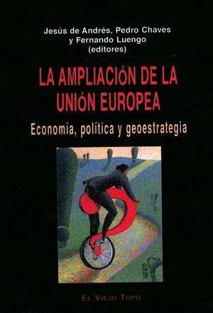 AMPLIACIÓN DE LA UNIÓN EUROPEA, LA