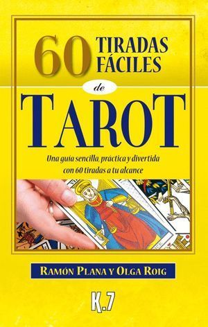 60 TIRADAS FÁCILES DE TAROT
