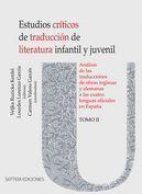 ESTUDIOS CRÍTICOS DE TRADUCCIÓN DE LITERATURA INFANTIL Y JUVENIL. ANÁLISIS DE LA