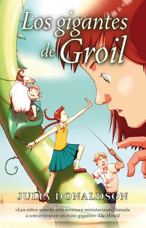 GIGANTES DE GROIL, LOS