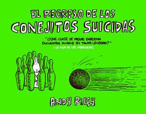 REGRESO DE LOS CONEJITOS SUICIDAS, EL