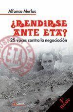 ¿RENDIRSE ANTE ETA?