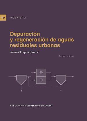 DEPURACIÓN Y REGENERACIÓN DE AGUAS RESIDUALES URBANAS